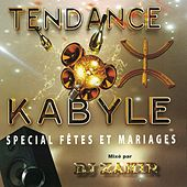 Play & Download Tendance kabyle: Spécial fêtes et mariages by Various Artists | Napster