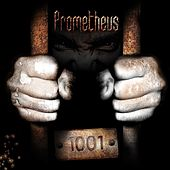 Play & Download 1001 by Prometheus | Napster