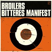 Bitteres Manifest by Broilers