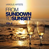 Play & Download From Sundown To Sunset, Vol. 4 by Various Artists | Napster