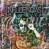 Play & Download Influencias by Los Acosta | Napster