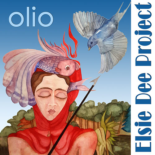 Play & Download Olio by Elsie Dee Project | Napster
