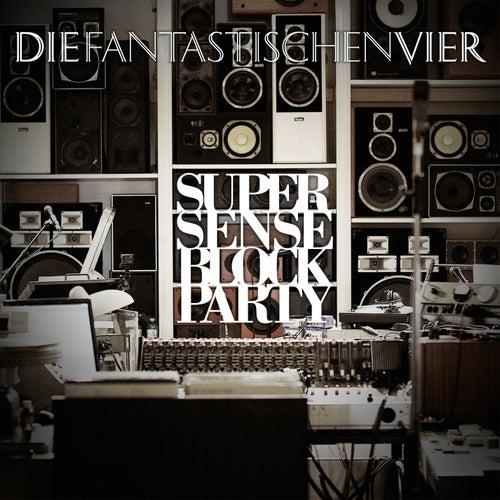 SUPERSENSE Block Party by Die Fantastischen Vier