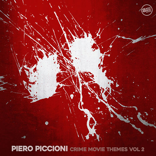 Piero Piccioni Crime Movie Themes Vol. 2 by Piero Piccioni