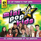 Play & Download Mini Pop Kids 14 by Minipop Kids | Napster