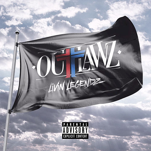 Living Legends by Outlawz