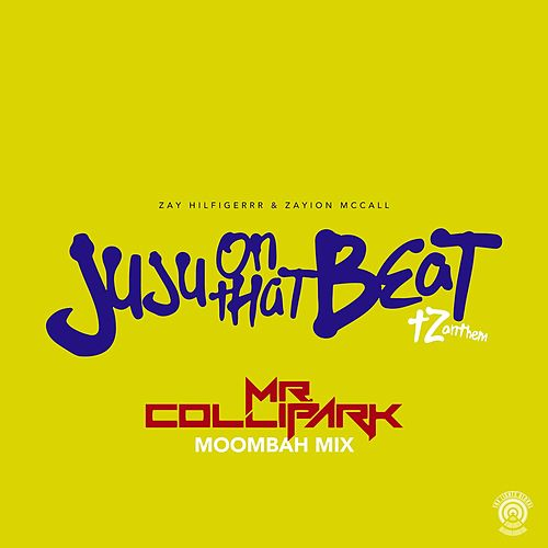 Juju On That Beat (TZ Anthem) (Mr. Collipark Moombah Mix) de Zayion McCall