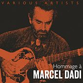Play & Download Hommage à Marcel Dadi by Various Artists | Napster