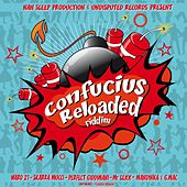 Play & Download Confucius Reloaded Riddim by Various Artists | Napster