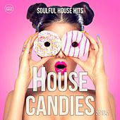 Play & Download House Candies, Vol. 2 (Soulful House Hits 2016.2) by Various Artists | Napster