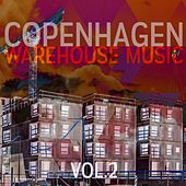 Copenhagen Warehouse Music, Vol. 2 by Various Artists