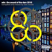 ADE: The Sound of the Dam 2016 by Various Artists
