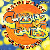 Cumbias y Gaitas Originales e Inolvidables, Vol. 2 by Various Artists