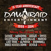Play & Download Dawn Raid Entertainment 15 Year Anniversary (1999 - 2014) by Various Artists | Napster