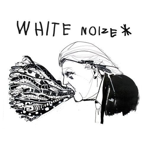 White Noize von Bonaparte