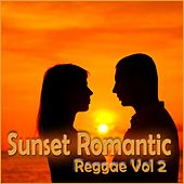 Sunset Romantic Reggae, Vol. 2 by Various Artists