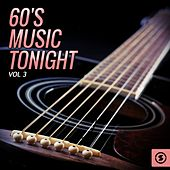 Play & Download 60's Music Tonight, Vol. 3 by Various Artists | Napster