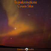 Play & Download Transformations by Cousin Silas | Napster