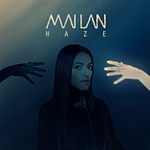 Haze - Single de Mai-Lan