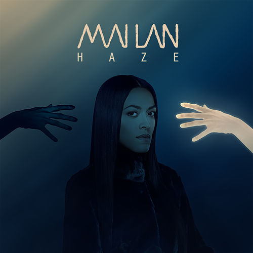 Haze - Single by Mai-Lan