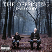 Play & Download Days Go By by The Offspring | Napster