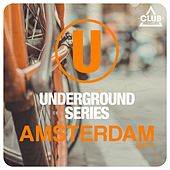 Underground Series Amsterdam, Pt. 3 by Various Artists