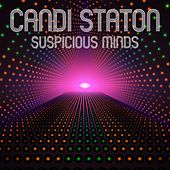 Suspicious Minds (Rerecorded) by Candi Staton