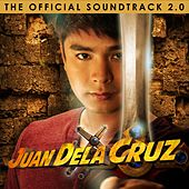 Play & Download Juan Dela Cruz, Vol. 2 (Original Motion Picture Soundtrack) by Various Artists | Napster