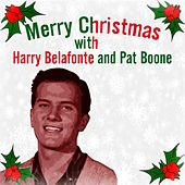 Play & Download Merry Christmas with Harry Belafonte and Pat Boone by Pat Boone | Napster
