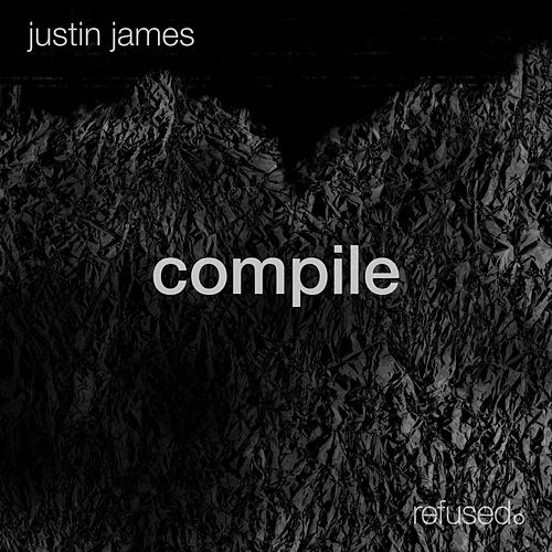 Play & Download Compile by Justin James | Napster