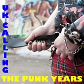 Play & Download UK Calling: The Punk Years by Various Artists | Napster