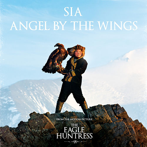 Angel By The Wings by Sia