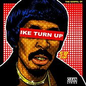 Play & Download The Gospel Of Ike Turn Up by Nick Cannon | Napster