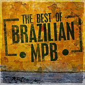 The Best of Brazilian MPB by Various Artists