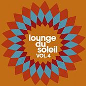 Lounge du soleil, Vol.4 by Various Artists