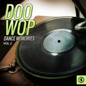 Play & Download Doo Wop Dance Memories, Vol. 2 by Various Artists | Napster
