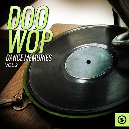 Doo Wop Dance Memories, Vol. 2 by Various Artists