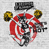 Play & Download She's Kinda Hot by 5 Seconds Of Summer | Napster