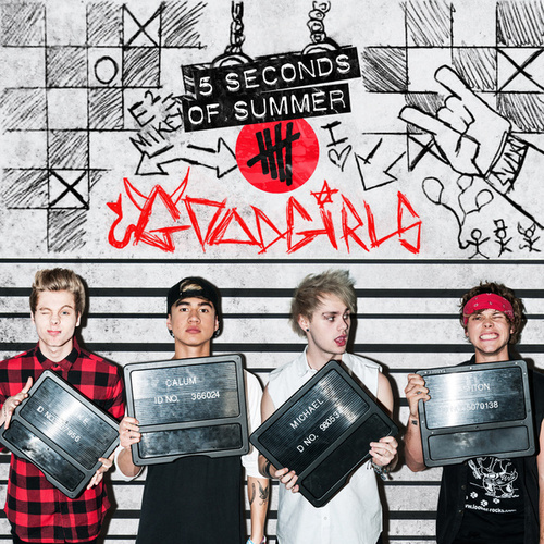 Play & Download Good Girls by 5 Seconds Of Summer   Napster