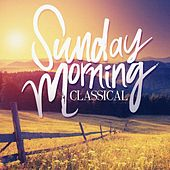 Sunday Morning Classical by Various Artists