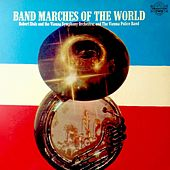 Band Marches Of The World by Various Artists