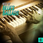 Best of Blues Ballads, Vol. 3 by Various Artists