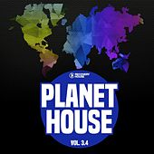 Planet House, Vol. 3.4 by Various Artists