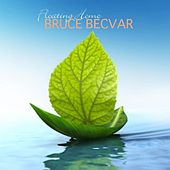 Play & Download Floating Home by Bruce Becvar | Napster