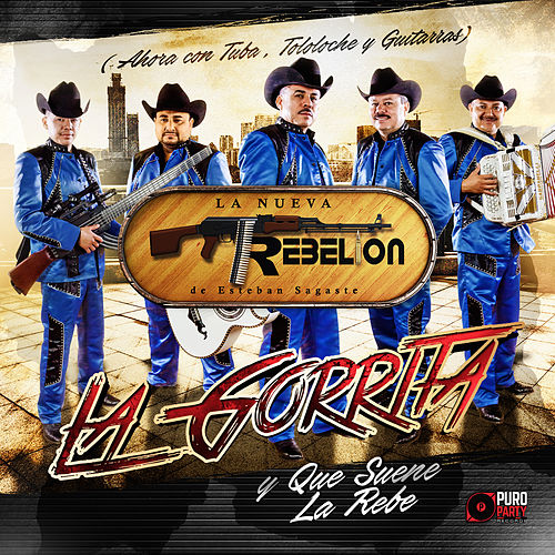 Play & Download La Gorrita y Que Suene La Rebe by La Nueva Rebelion | Napster