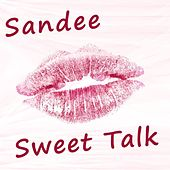 Play & Download Sweet Talk by Sandee | Napster