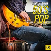 Play & Download A Night with 50's Pop, Vol. 4 by Various Artists | Napster