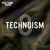 Play & Download Technoism Issue 8 by Various Artists | Napster