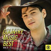 Play & Download Country Music Best, Vol. 5 by Various Artists | Napster