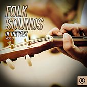 Folk Sounds of the Past, Vol. 3 by Various Artists